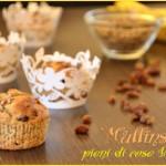 Muffins pieni di cose buone