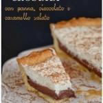 Crostata con panna, cioccolato e caramello salato